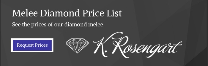 Get Diamond Melee Prices | Request Melee Diamond Price List | K. Rosengart