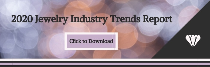 2020 Jewelry Industry Trends Report | Free Download | K, Rosengart