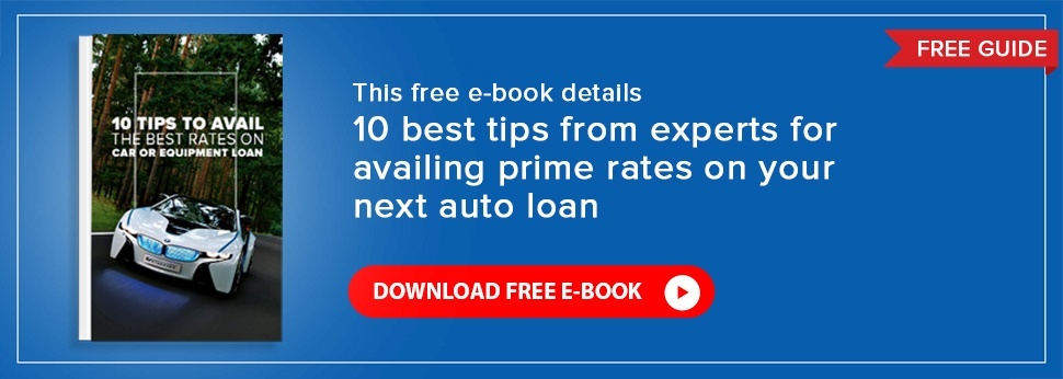Free eBook - 10 Tips To Avail The Best Rates On Your Car Or Equipment Loan