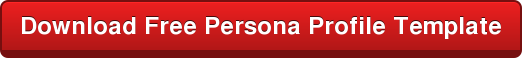 Download Free Persona Profile Template