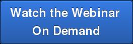 Watch the Webinar On Demand