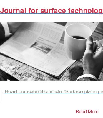 "Journal for surface technology  Read our scientific article ""Surface plating in the gas phase"" in the journal  for surface technology and learn more about our surface protection zinc thermal  diffusion.   Read More"