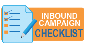 Click to download your Inbound Campaign Checklist