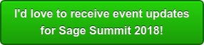 I'd love to receive event updates for Sage Summit 2018!