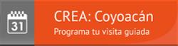CREA-Coyoacan_Programa-Visita-Guiada
