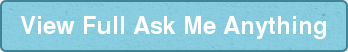View Full Ask Me Anything