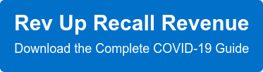 Rev Up Recall Revenue  Download the Complete COVID-19 Guide