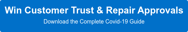 Win Customer Trust & Repair Approvals  Download the Complete Covid-19 Guide