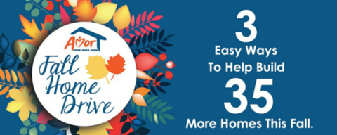 Fall Home Drive 3 Easy Ways To Help Build 35 More Homes This Fall