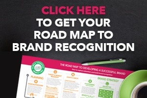 click here to get Steel Branding's road map to brand recognition