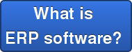 What is  ERP software?