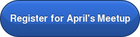 Register for April's Meetup