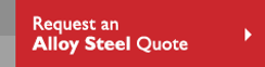 Request an Alloy Steel  Quote