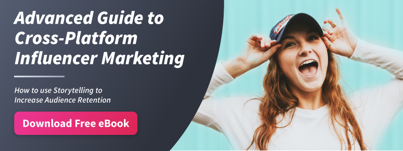 Download the free eBook Advanced Guide to Cross-Platform Influencer Marketing