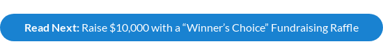 "Read Next: Raise $10,000 with a ""Winner's Choice"" Fundraising Raffle"