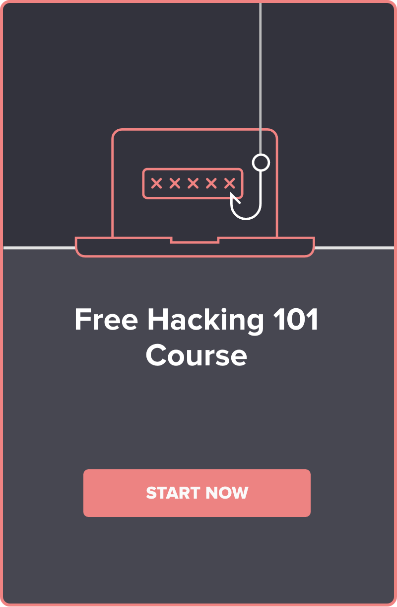 Start our free Hacking 101 course