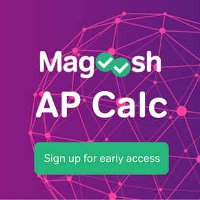 Magoosh AP Calculus- sign up now for early access
