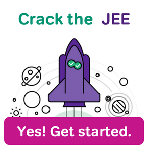 Crack the JEE - Yes! Get started.