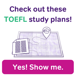 Check out these TOEFL study plans from Magoosh