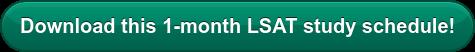 Download this 1-month LSAT study schedule!