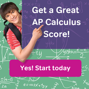 Get a great AP Calculus. Yes! Start today with Magoosh.