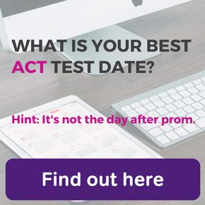 What is your best ACT test date? Take the quiz.
