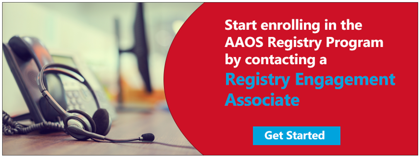 Start enrolling in the AAOS Registry Program