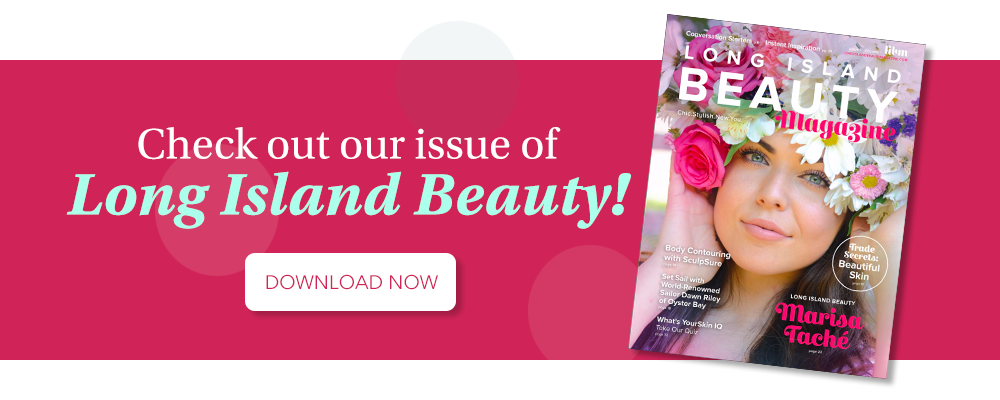 Long Island Beauty Magazine - Issue 1