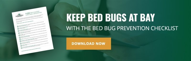 Keep bed bugs at bay with the bed bug prevention checklist. Download Now.