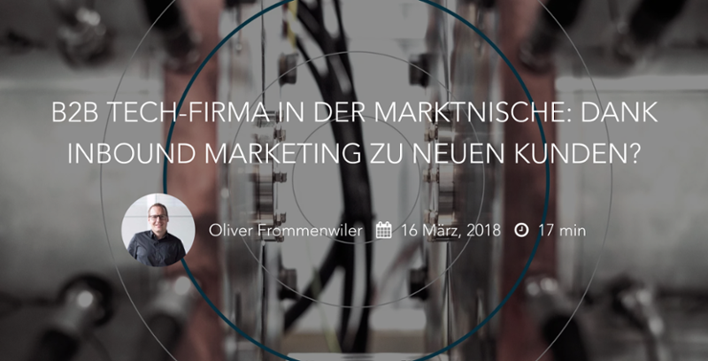 B2B Tech-Firma in der Marktnische: Dank Inbound Marketing zu neuen Kunden?