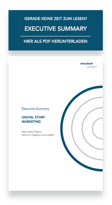Executive Summary Digital Story Marketing von Storylead herunterladen