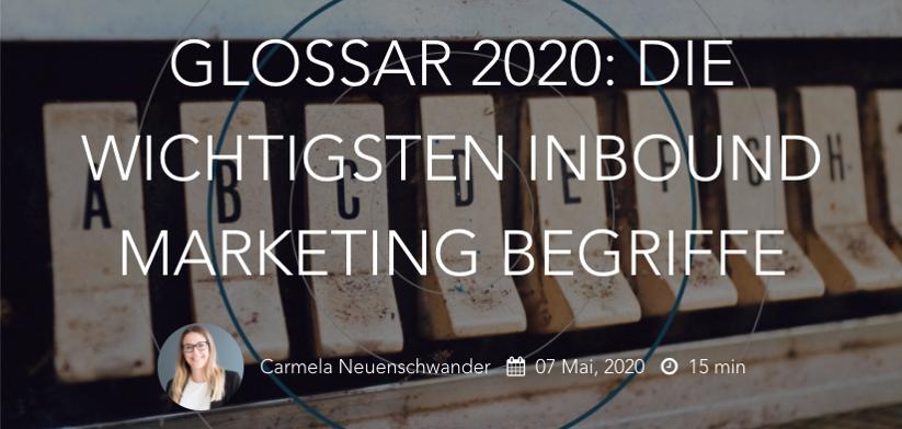 GLOSSAR 2020: Die wichtigsten Inbound Marketing Begriffe