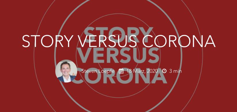 Story versus Corona