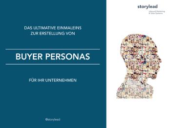 Einmaleins zur Erstellung von Buyer Personas