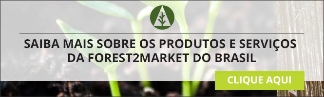 Saiba mais sobre os produtos e serviços da Forest2Market do Brasil