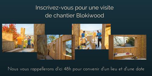 Inscrivez-vous pour une visite de chantier Blokiwood