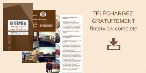 Téléchargez gratuitement l'interview complète de Marianne Bernaud, Architecte DPLG