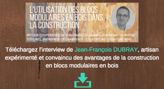 Interview Rapidité et facilité de construction en blocs modulaires en bois