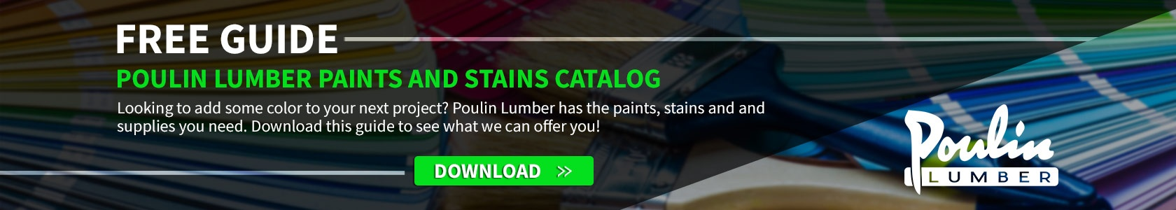 Free guide to Poulin Lumber's paints and stains