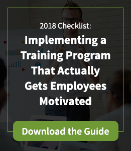 2018 Checklist: Implementing a Training Program That Actually Gets Employees Motivated
