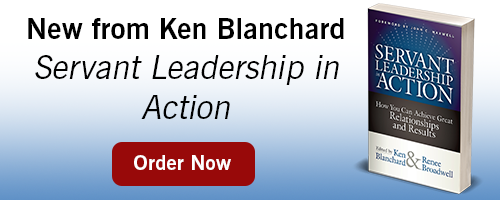Servant Leadership in Action from Ken Blanchard