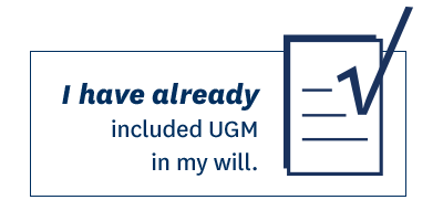 I have already included UGM in my will.