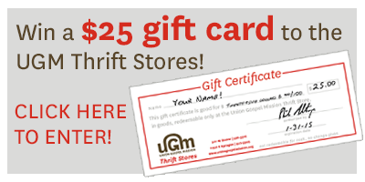 Click to win a $25 gift card to UGM Thrift Stores!