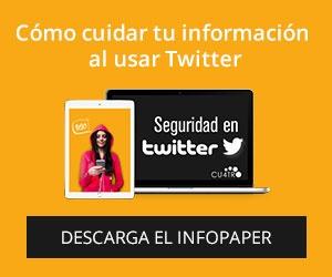 Cu4tro_Seguridad_En_Twitter_Lateral