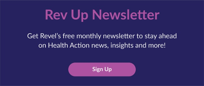 Sign up for the Rev Up Newsletter, get health action news and insights delivered to your inbox.