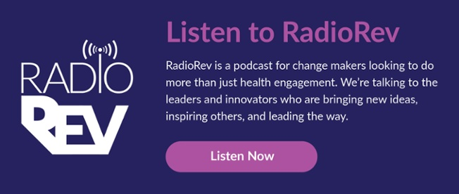 Listen to RadioRev, Revel Health's healthcare podcast fro leaders and innovators