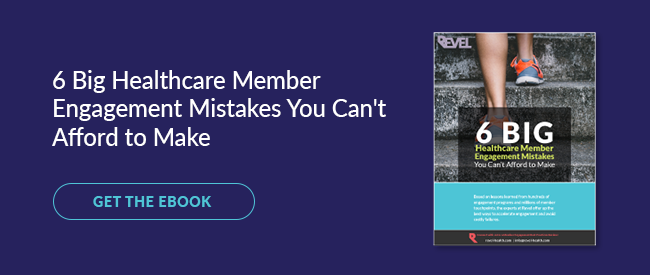 Get the eBook - 6 Big Healthcare Member Engagement Mistakes You Can't Afford to Make