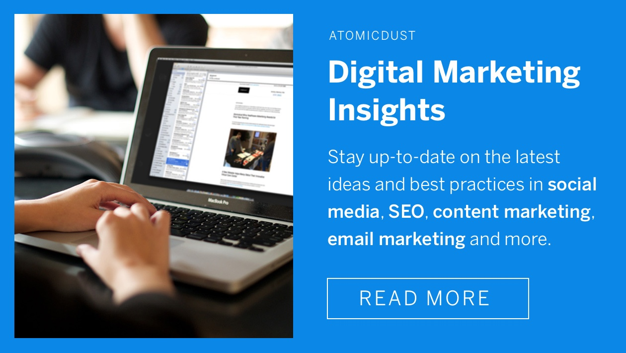 Digital marketing insights - stay up-to-date on the latest ideas and best practices ini social media, SEO, content marketing, email marketing and more.