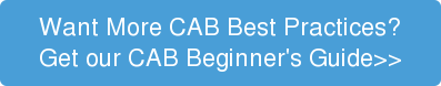 Want More CAB Best Practices? Get our CAB Beginner's Guide>>