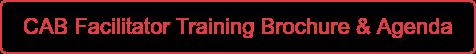 CAB Facilitator Training Brochure & Agenda